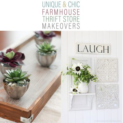 Unique and Chic Farmhouse Thrift Store Makeovers
