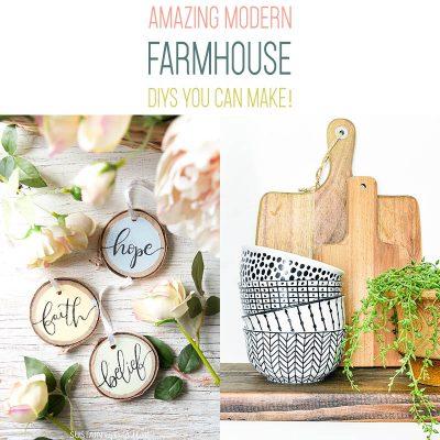 Amazing Modern Farmhouse DIYS You Can Make