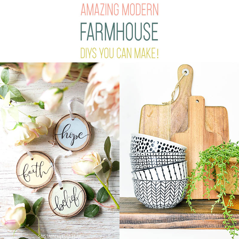 Here's a Collection of Amazing Modern Farmhouse DIYS You Can Make Any Time!  Each one will bring a ton of style and charm to your space.