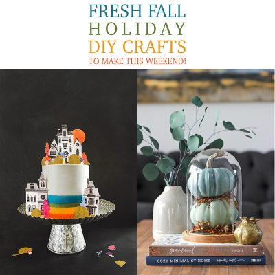 Fresh Fall Holiday DIY Crafts To Make This Weekend!