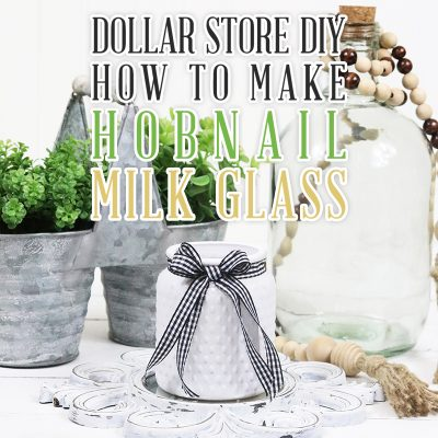 Dollar Store DIY How to Make Hobnail Milk Glass Hack