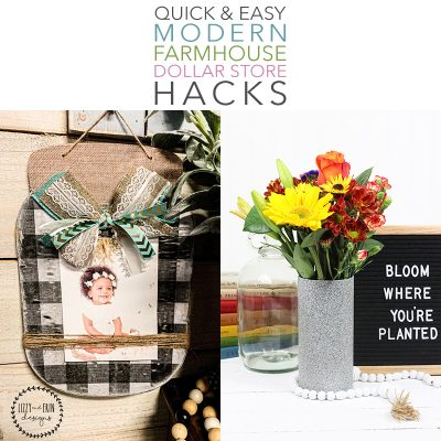 Quick and Easy Modern Farmhouse Dollar Store Hacks