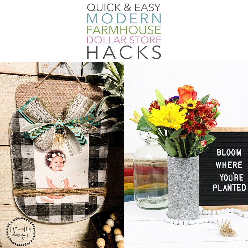 Time to check out a collection of Quick and Easy Modern Farmhouse Dollar Store Hacks that will add the right amount of style and panache to your Farmhouse Home.