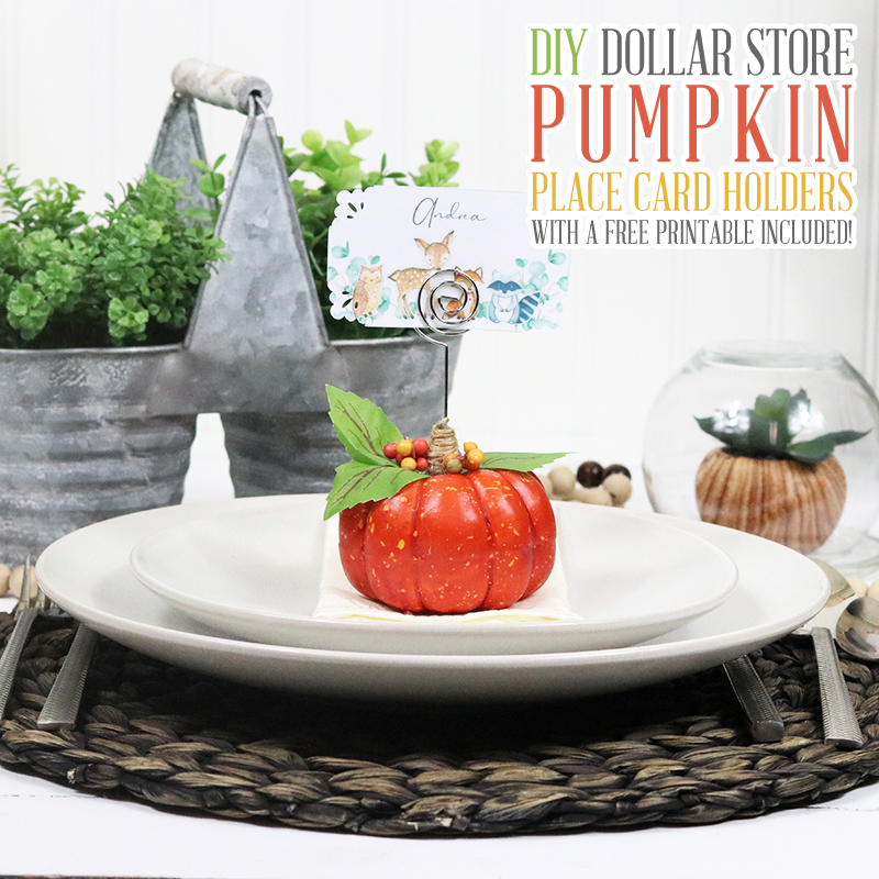 The Holiday Season is upon us so I know you will enjoy these DIY Dollar Store Pumpkin Place Card Holders and the Free Printables are included.