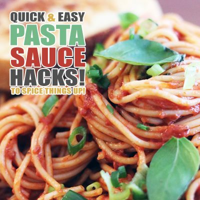 Quick and Easy Pasta Sauce Hacks