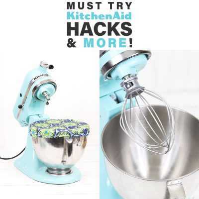 Must Try KitchenAid Hacks And More
