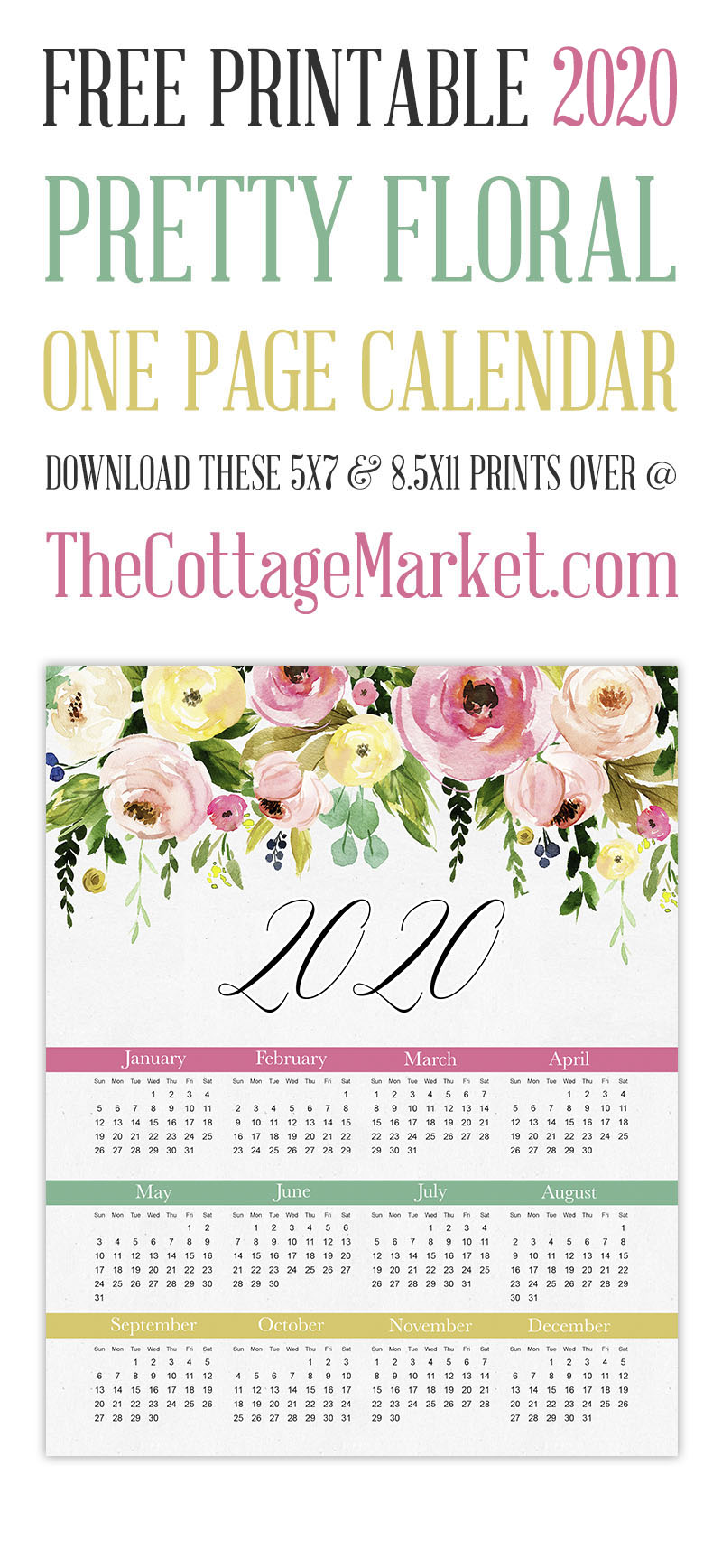 https://thecottagemarket.com/wp-content/uploads/2019/11/TCM-FloralDropDown-OnePage-2020-Calendar-tower-1.jpg