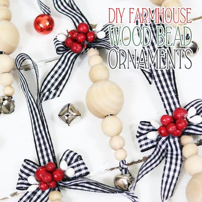 DIY Farmhouse Wood Bead Ornaments