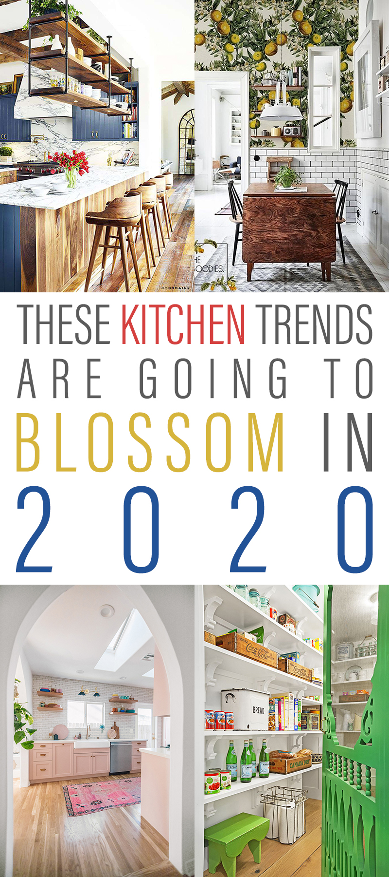 These Kitchen Trends are going to Blossom in 2020… so come and explore some Open Shelving… Pops of Color and much much more.  Bet there is an idea here you are going to love.