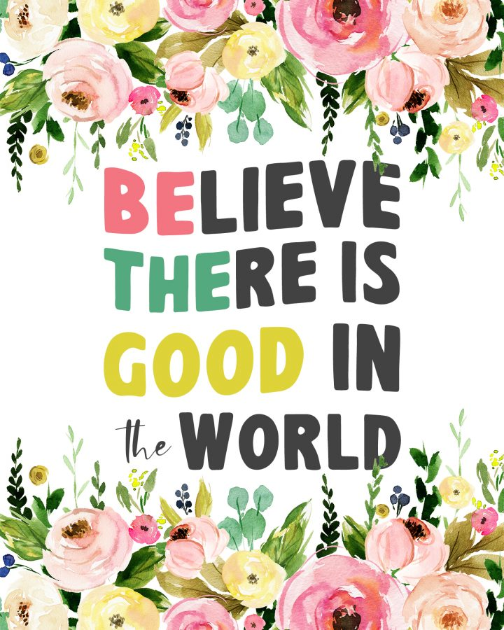 Believe There Is Good In The World is a Wonderful Way To Start off the New Year. Positivity is totally contagious as is laughter. Come and share in some ideas on how to Be the Good