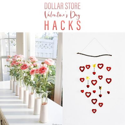 Dollar Store Valentine's Day Hacks