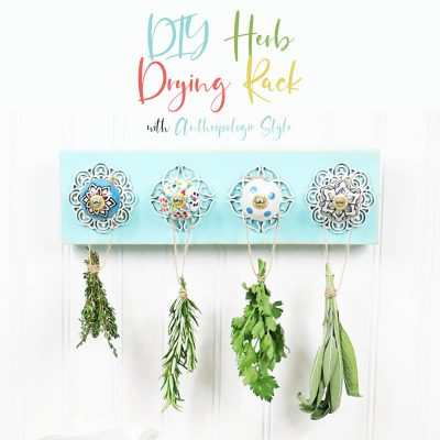 DIY Herb Drying Rack with Anthropologie Style
