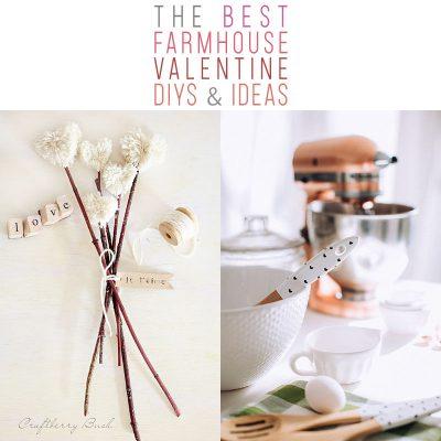 The Best Farmhouse Valentine DIYS and Ideas
