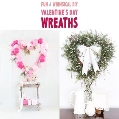 Fun and Whimsical DIY Valentine's Day Wreaths
