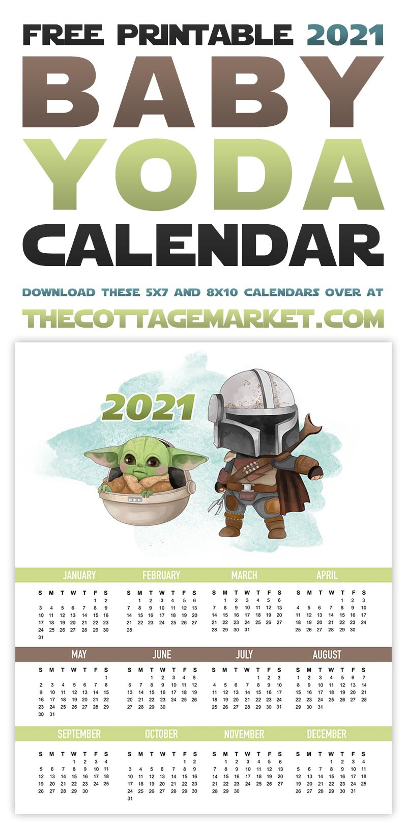 https://thecottagemarket.com/wp-content/uploads/2020/10/tcm-2021-BabyYoda-onepage-calendar-tower-2.jpg